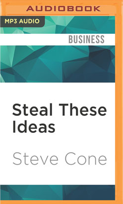 Steal These Ideas
