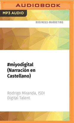 #miyodigital (Narración en Castellano)