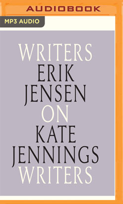 Erik Jensen on Kate Jennings