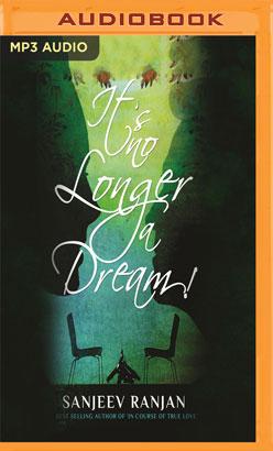 It's No Longer a Dream!