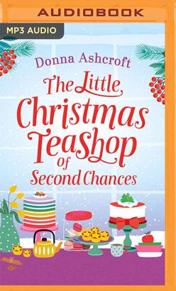 Little Christmas Teashop of Second Chances, The