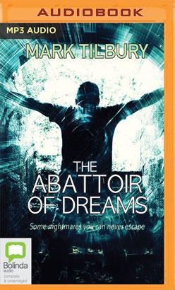 Abattoir of Dreams, The