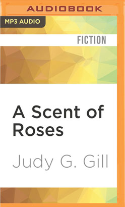 Scent of Roses, A