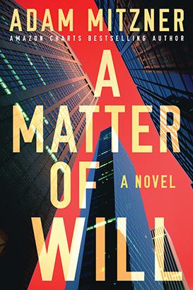 Matter of Will, A
