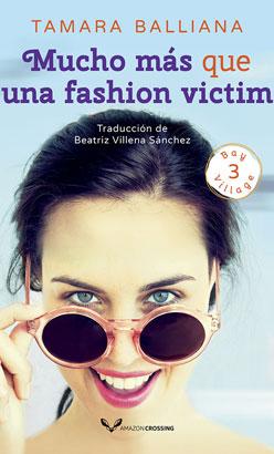Mucho más que una fashion victim