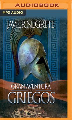 La gran aventura de los griegos (Narración en Castellano)