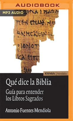 Qué dice la Biblia (Narración en Castellano)