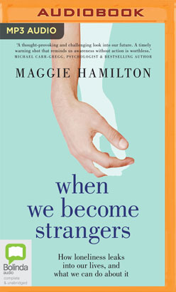 When We Become Strangers