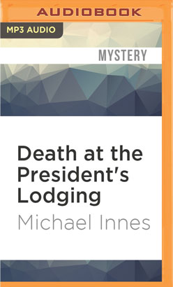 Death at the President's Lodging