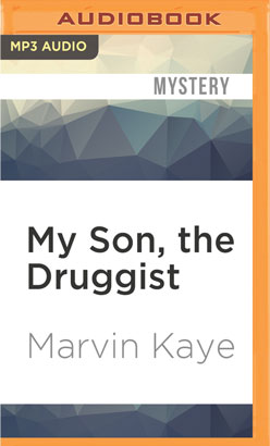My Son, the Druggist