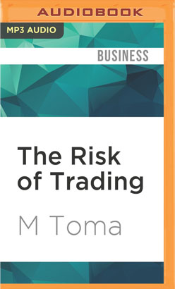 Risk of Trading, The