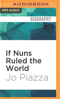 If Nuns Ruled the World