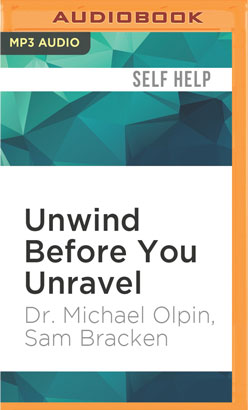 Unwind Before You Unravel