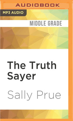 Truth Sayer, The