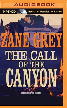 Call of the Canyon, The
