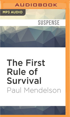 First Rule of Survival, The