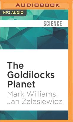 Goldilocks Planet, The