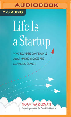 Life Is a Startup