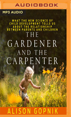 Gardener and the Carpenter, The