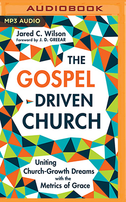 Gospel-Driven Church, The