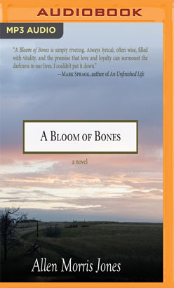 Bloom of Bones, A