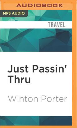 Just Passin' Thru
