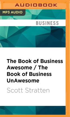 Book of Business Awesome / The Book of Business UnAwesome, The