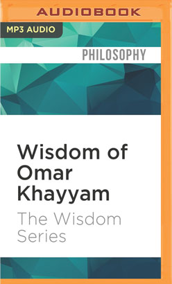 Wisdom of Omar Khayyam