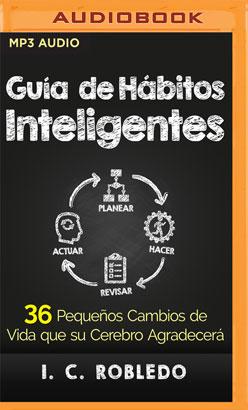 Guía de Hábitos Inteligentes (Narración en Castellano)