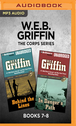 W.E.B. Griffin The Corps Series: Books 7-8