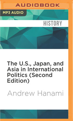 U.S., Japan, and Asia in International Politics (Second Edition), The