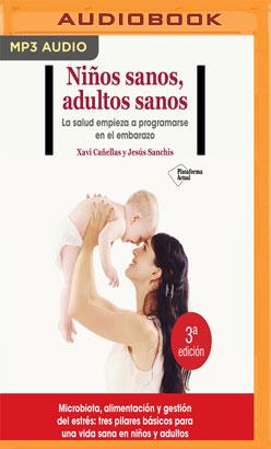 Niños sanos, adultos sanos