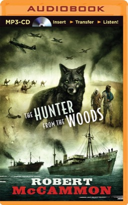 Hunter from the Woods, The