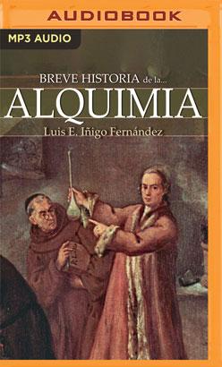 Breve historia de la alquimia (Latin American)