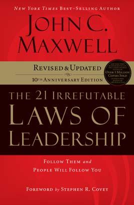 21 Irrefutable Laws of Leadership, The