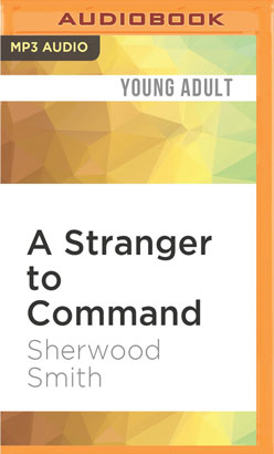 Stranger to Command, A