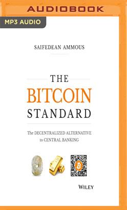Bitcoin Standard, The