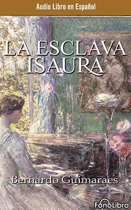 La Esclava Isaura (Isaura the Slave)