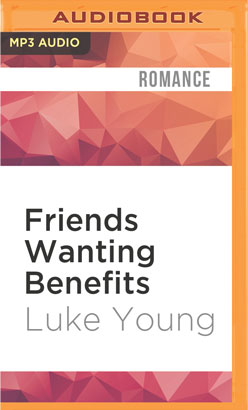 Friends Wanting Benefits