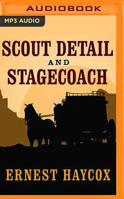 Scout Detail and Stagecoach