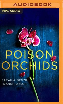 Poison Orchids