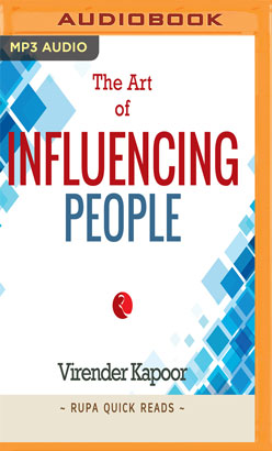 Art of Influencing People, The