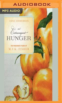 Extravagant Hunger, An