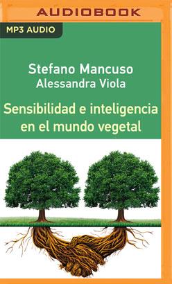 Sensibilidad e Inteligencia en el Mundo Vegetal (Narración en Castellano)