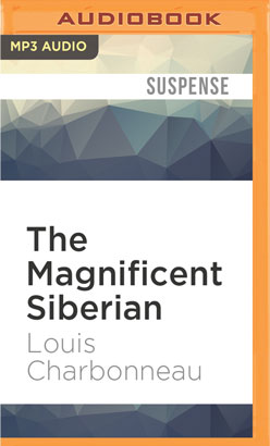 Magnificent Siberian, The