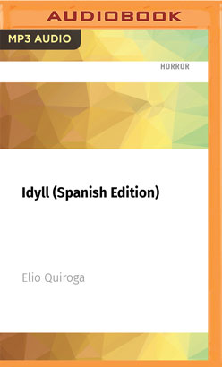 Idyll (Spanish Edition)