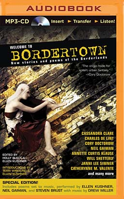 Welcome to Bordertown: Special Edition