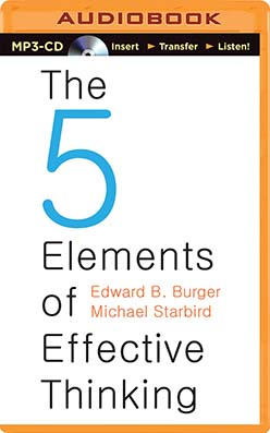 Five Elements of Effective Thinking, The