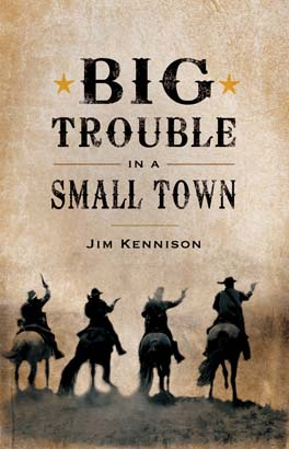 Big Trouble in a Small Town