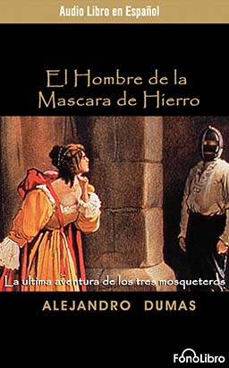 El Hombre de la Mascara de Hierro (The Man in the Iron Mask)